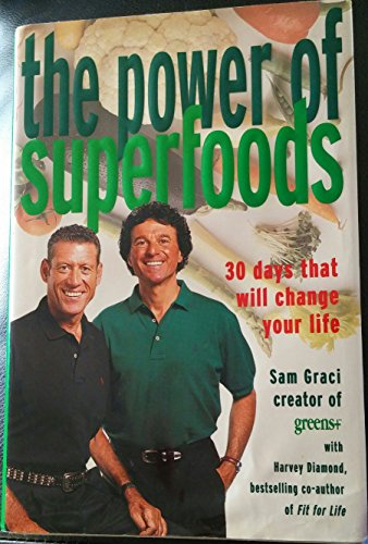 9780136738565: Power of Superfoods: 30 Days That Will Change Your Life