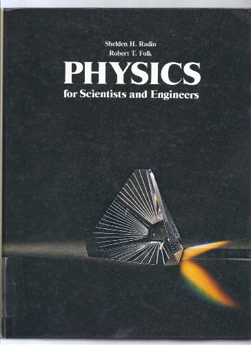 9780136740025: Physics for Scientists and Engineers