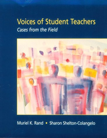 9780136742685: Voices of Student Teachers: Cases from the Field