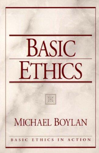 9780136742920: Basic Ethics (Basic Ethics in Action)