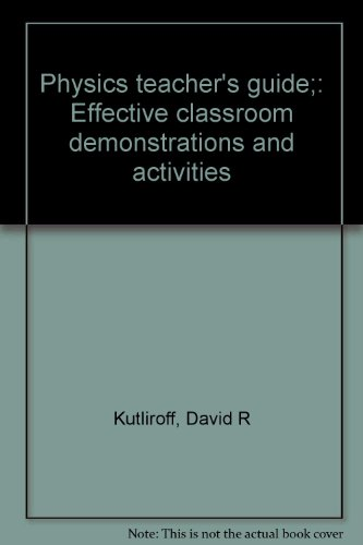 9780136743095: Physics teacher's guide;: Effective classroom demonstrations and activities