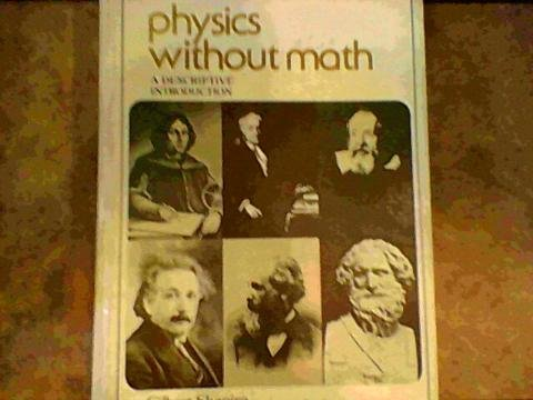 9780136743170: Physics Without Math: A Descriptive Introduction
