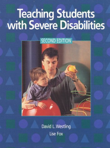 9780136743347: Teaching Students with Severe Disabilities (2nd Edition)