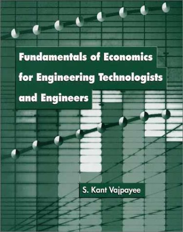 9780136743835: Fundamentals of Economics for Engineering Technologists and Engineers