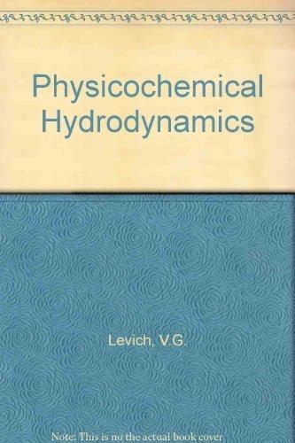 9780136744405: Physicochemical Hydrodynamics