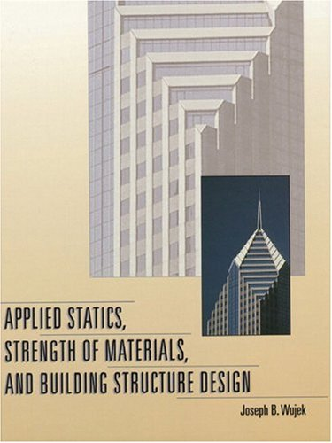 9780136746317: Applied Statics, Strength of Materials, and Building Structure Design