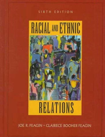 9780136747222: Racial and Ethnic Relations (6th Edition)