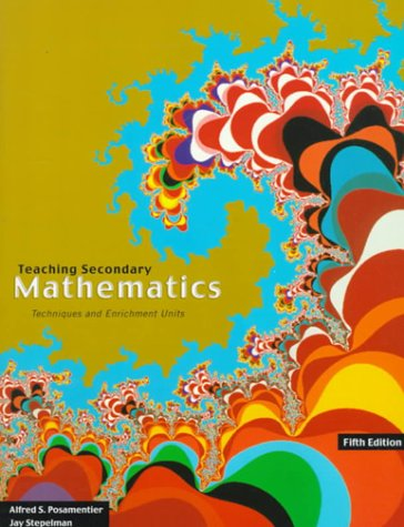 9780136748052: Teaching Secondary School Mathematics: Techniques and Enrichment Units
