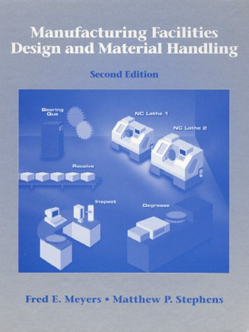 9780136748212: Manufacturing Facilities Design and Material Handling (2nd Edition)