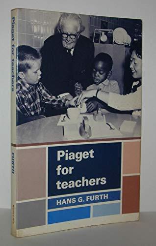 9780136749370: Piaget for teachers