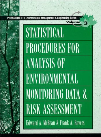 9780136750185: Statistical Procedures for Analysis of Environmental Monitoring Data and Risk Assessment (Ptr Environmental Management and Engineering Series, Vol 3)