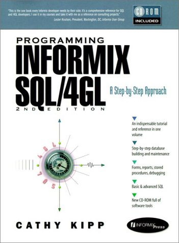 9780136759195: Programming Informix SQL/4GL: A Step-By-Step Approach (Bk/CD) (2nd Edition)