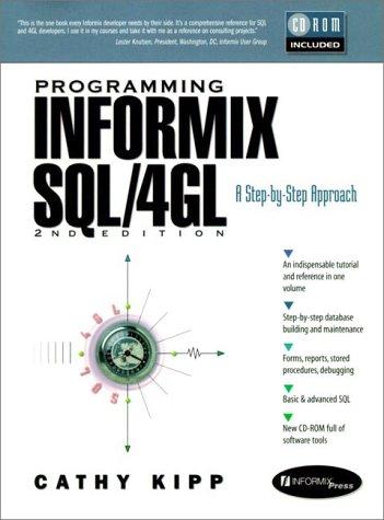9780136759195: Programming Informix SQL/4GL: A Step-By-Step Approach (Bk/CD) (2nd Edition)