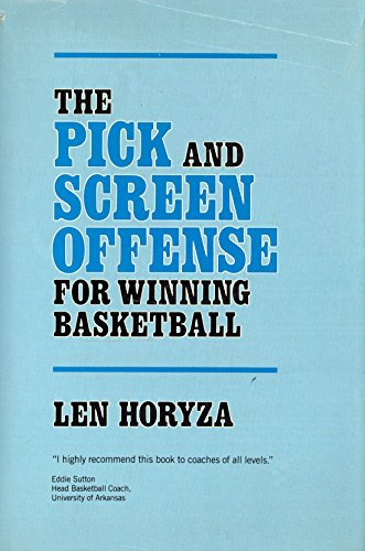 9780136761310: The Pick-And-Screen Offense for Winning Basketball