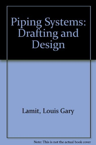 9780136764458: Piping Systems, Drafting and Design