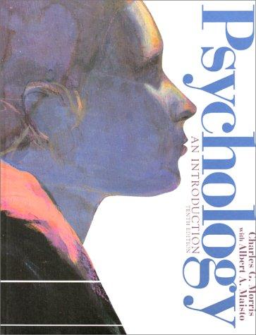 Psychology: An Introduction, 10th: Morris, Charles G.; Maisto, Albert A.