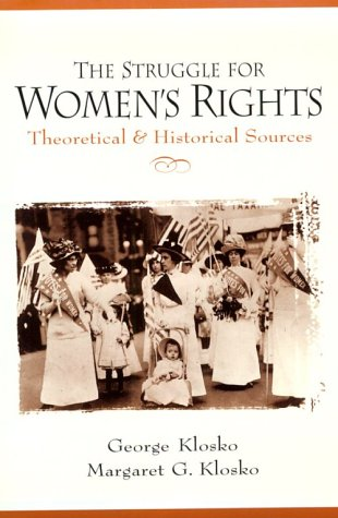 9780136765523: The Struggle for Women's Rights: Theoretical and Historical Sources