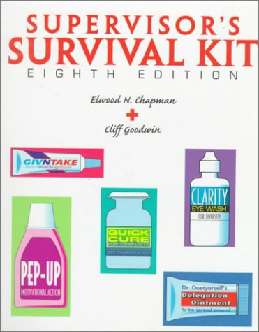 9780136766445: Supervisor's Survival Kit: Your First Step Into Management