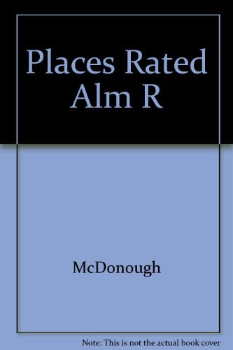 9780136770060: Places Rated Almanac: Your Guide to Finding the Best Places to Live in America (Cites Ranked & Rated) (Cities Ranked & Rated)