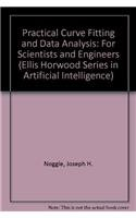 9780136773948: Practical Curve Fitting and Data Analysis: Software and Self-Instruction for Scientists and Engineers/Book and Disk (Ellis Horwood/Ptr Prentice Hall)