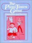9780136776260: The Pizza Tastes Great: Dialogues and Stories