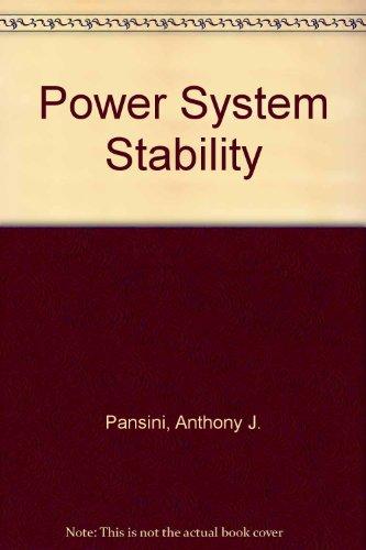 Power Systems Stability Handbook: Pansini, Anthony J.