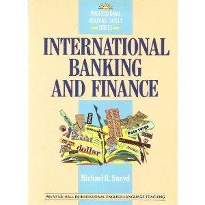 9780136787563: International Banking and Finance: Student's Book (Professional Reading Skills Series) (ELT PRSS)