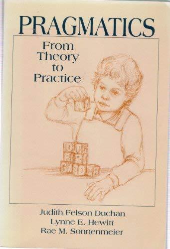 9780136789888: Pragmatics: From Theory to Practice