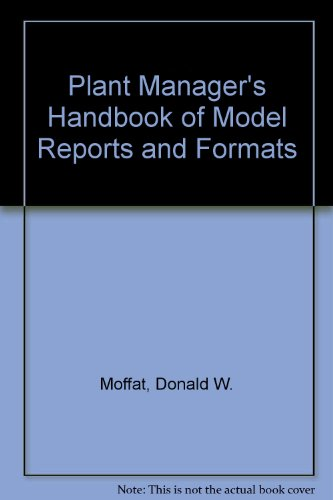 9780136796305: Plant Manager's Handbook of Model Reports and Formats