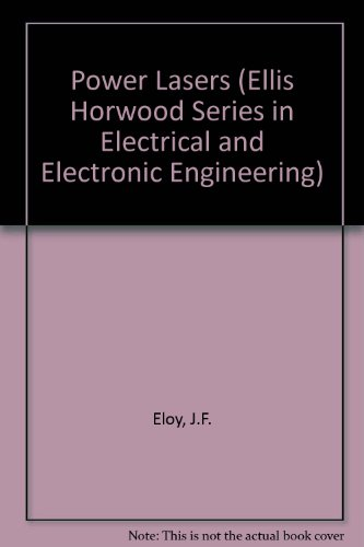 9780136796893: Power Lasers (Ellis Horwood Series in Electrical and Electronic Engineering)