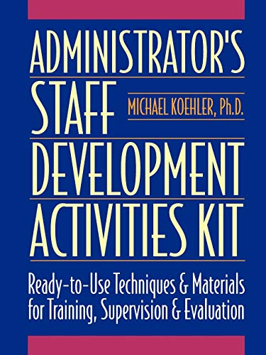 9780136798125: Administrator's Staff Development Activities Kit: Activity Kit (J-B Ed: Activities)