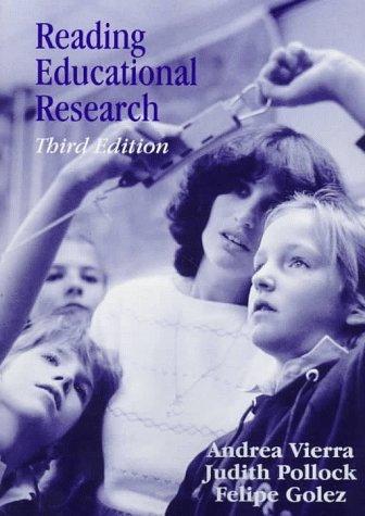 Reading Educational Research - Vierra, Andrea; Pollock, Judith; Golez, Felipe