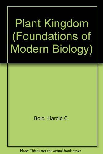 9780136803713: Plant Kingdom (Foundations of Modern Biology)