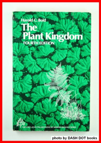 9780136803898: Plant Kingdom, The (Foundations of modern biology series)
