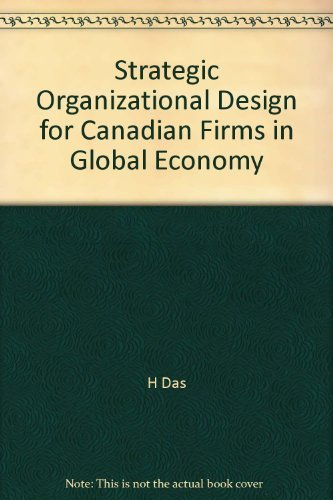 9780136804222: Strategic Organizational Design for Canadian Firms in Global Economy