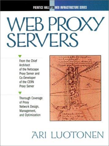 9780136806127: Web Proxy Servers (Web Infrastructure Series)
