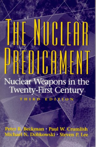 9780136806387: The Nuclear Predicament: Nuclear Weapons in the Twenty-First Century (3rd Edition)