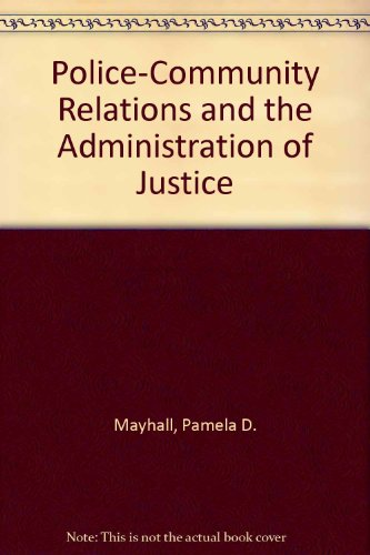 9780136807940: Police-Community Relations and the Administration of Justice