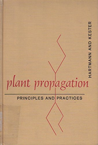9780136809913: Plant Propagation: Principles and Practices