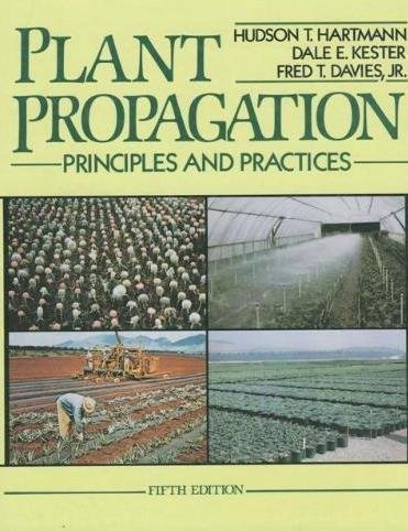 9780136810162: Plant Propagation: Principles and Practices