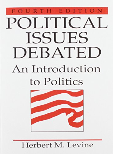 9780136816447: Political Issues Debated: An Introduction To Politics (4th Edition)