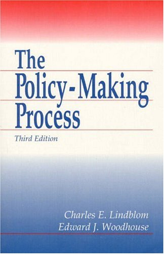 Policy Making Process, The (3rd Edition): Lindblom, Charles E.;