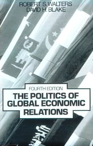 9780136823940: The Politics of Global Economic Relations (4th Edition)
