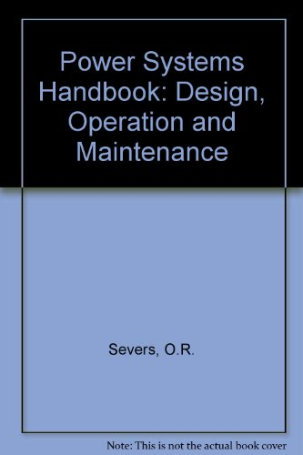 9780136824930: Power Systems Handbook: Design, Operation & Maintenance