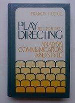 9780136828235: Play Directing: Analysis, Communication and Style
