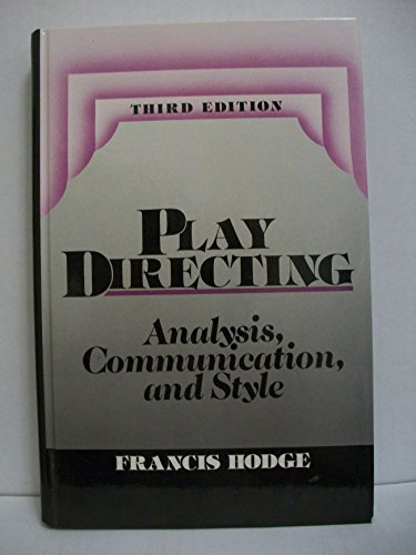9780136828327: Play Directing: Analysis, Communication, and Style