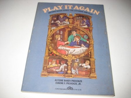 9780136833598: Play it again: Historic board games you can make and play (A Spectrum book)