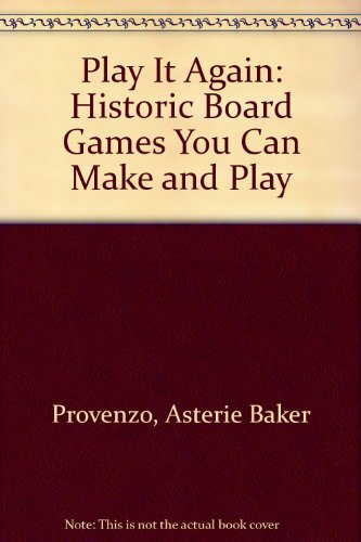 9780136833673: Play It Again: Historic Board Games You Can Make and Play