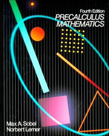 Precalculus Mathematics: Max A. Sobel,