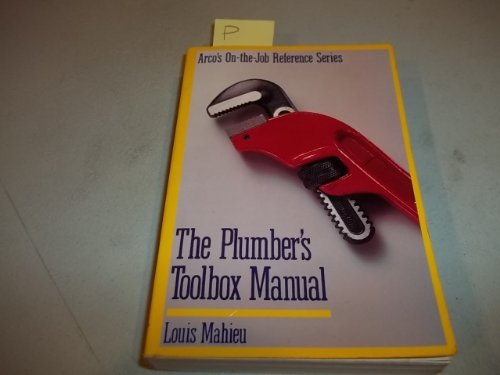 9780136838067: Plumber's Toolbox Manual (ARCO'S ON-THE-JOB REFERENCE SERIES)